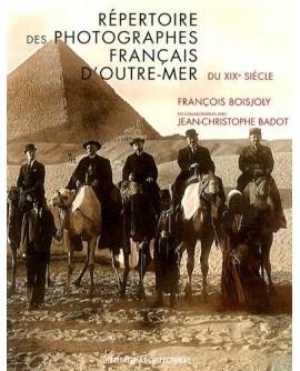 Répertoire des photographes français d'Outre-Mer du XIXe siècle