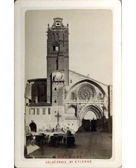 Toulouse. Cathédrale Saint-Etienne. 1880